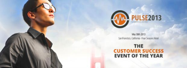 Attend the Pulse 2013 Customer Success Conference, May 30 in San Francisco